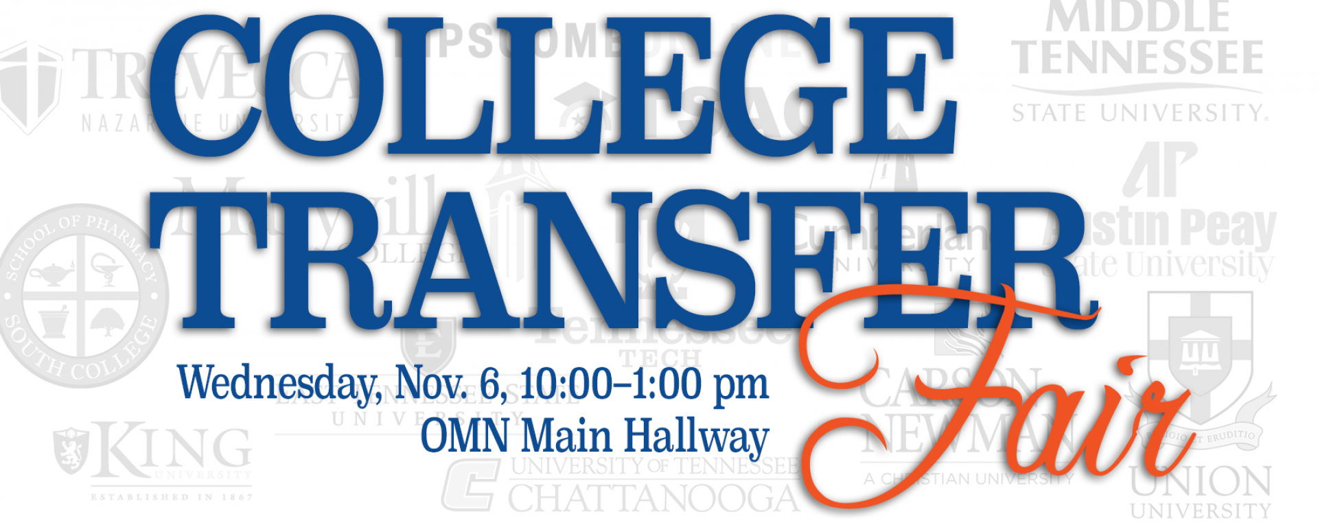 college transfer fair in the OMNI main hallway on November 6th from 10am to 1pm