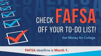 reminder for student to complete their fafsa by March 1